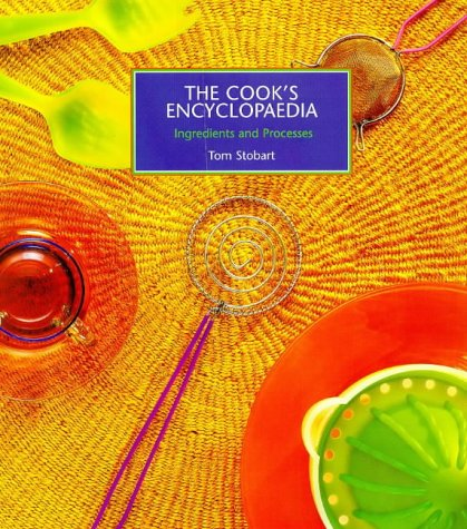9781902304007: The Cook's Encyclopaedia: Ingredients and Processes