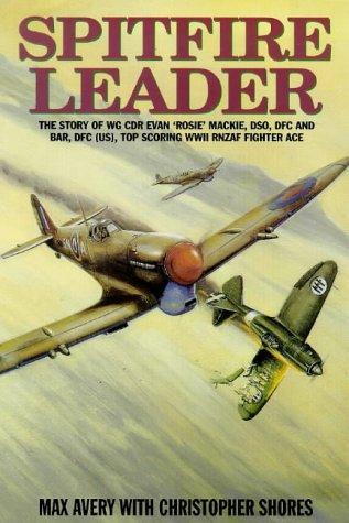 9781902304267: SPITFIRE LEADER: The Story of Wg Cdr Evan