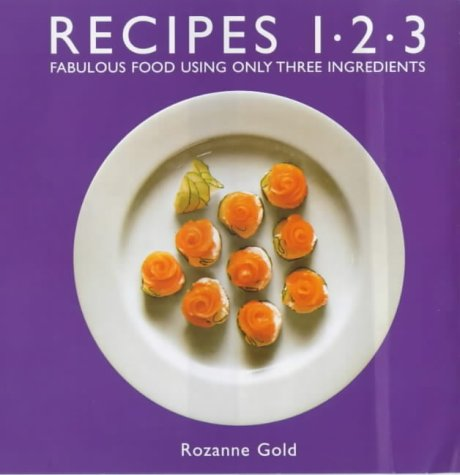 9781902304526: Recipes 1-2-3 : Fabulous Food Using Only 3 Ingredients