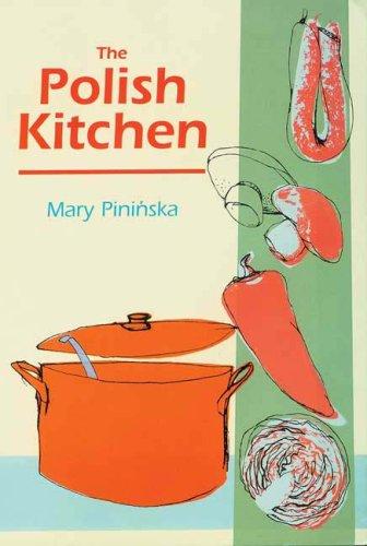 Polish Kitchen: Pininska, Mary