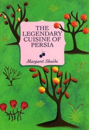 9781902304601: The Legendary Cuisine of Persia