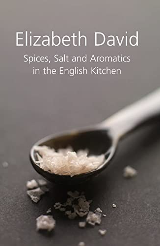 9781902304663: SPICES, SALT AND AROMATICS IN THE ENGLISH KITCHEN