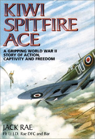 9781902304786: KIWI SPITFIRE ACE: A Gripping World War II Story of Action, Captivity and Freedom