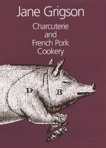 9781902304885: Charcuterie and French Pork Cookery