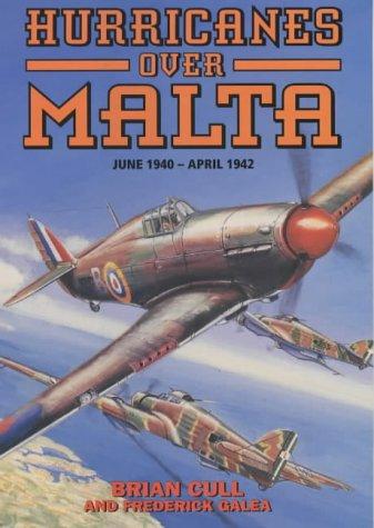 9781902304915: Hurricanes Over Malta: June 1940-April 1942
