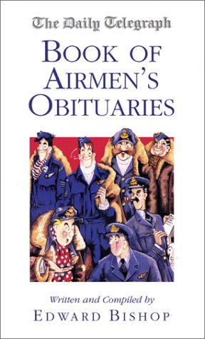 9781902304991: The Daily Telegraph Book of Airmen's Obituaries (Daily Telegraph Book of Obituaries)