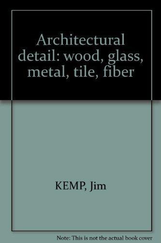 9781902328232: Architectural detail: wood, glass, metal, tile, fiber