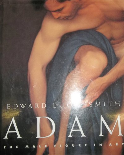 ADAM. The Male Figure In Art.