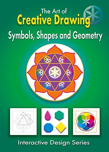 ART OF CREATIVE DRAWING Symbols Shapes and Geometry: Greg C. Grace