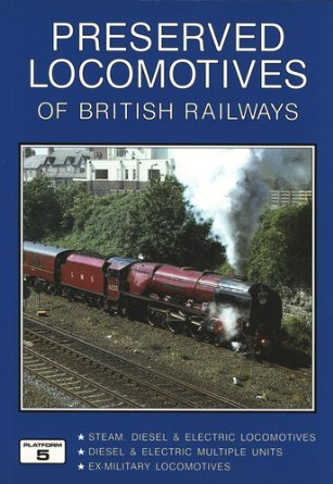 9781902336305: Preserved Locomotives of British Railways