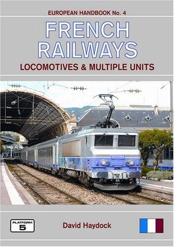 9781902336657: French Railways Locomotives and Multiple Units (European Handbook)