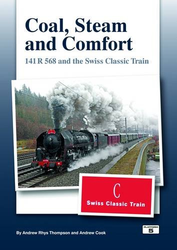 Coal Steam & Comfort: 141 R and: Cook, Andrew, Thompson,