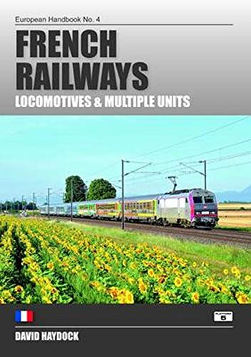 9781902336909: French Railways: Locomotives and Multiple Units (European Handbooks)