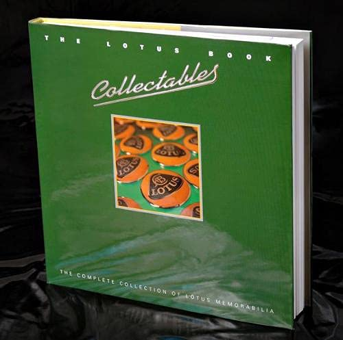 9781902351018: The Lotus Book Collectables: The Complete Collection of Lotus Memorabilia