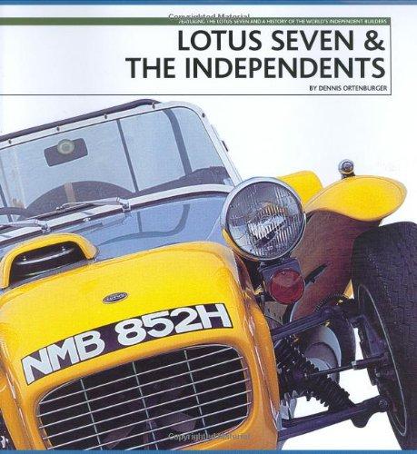 Lotus Seven & the Independents: Ortenburger, Dennis