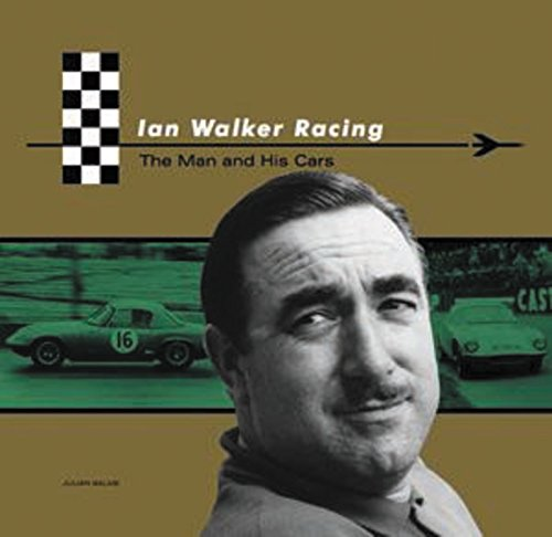 9781902351476: Ian Walker Racing: The Man and His Cars