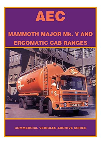 9781902356174: AEC Mammoth Major Mk V and Ergomatic Cab Rangers (Commercial Vehicles Archive Series)