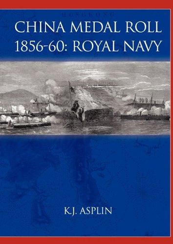 China Medal Roll 1856-60: Royal Navy: K. J Asplin