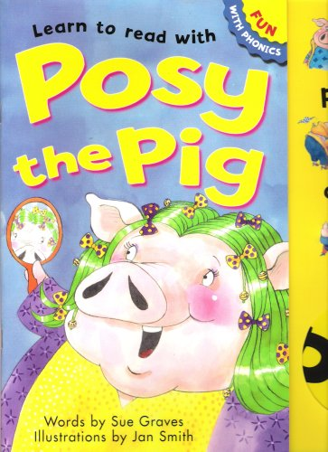9781902367132: Learn to Read with Posy the Pig (Fun with Phonics)