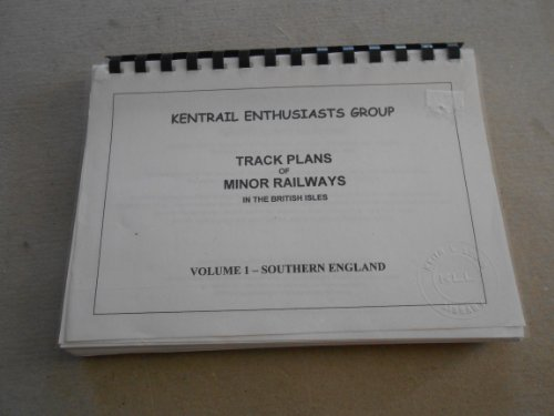 9781902368238: Track Plans of Minor Railways in the British Isles - Southern England: v. 1