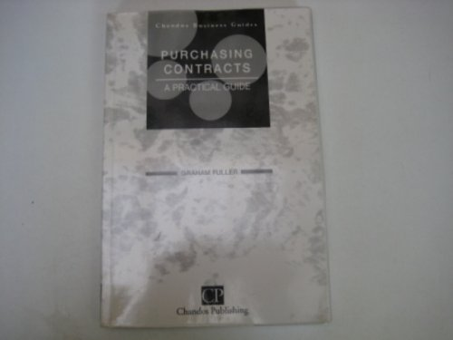 9781902375717: Purchasing Contracts (Chandos Business Guides: Purchasing & Procurement)