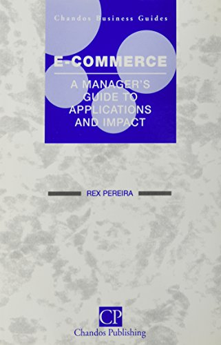 9781902375755: E-Commerce: A Manager's Guide to Applications and Impact (Chandos Business Guides: E-commerce)