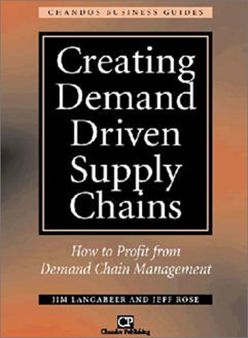 9781902375953: Creating Demand Driven Supply Chains: How to Profit from Demand Chain Management (Chandos Business Guides: Purchasing & Procurement)