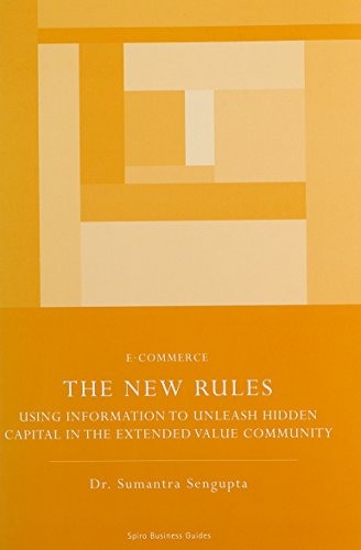 9781902375991: The New Rules: use information to unleash the hidden capital in the extended value community (Chandos Business Guides: E-commerce)