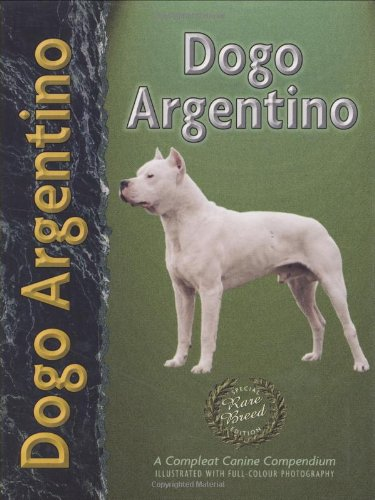 9781902389257: Dogo Argentino (Pet love)