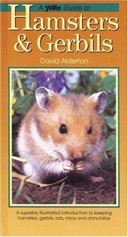 Guide to Hamsters & Gerbils (PetLove Guide: Alderton, David