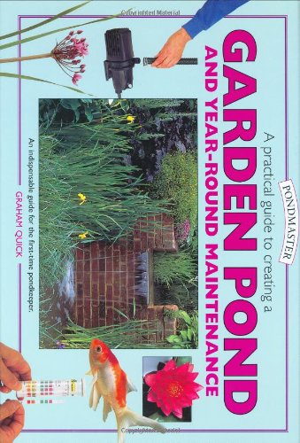 9781902389967: A Practical Guide to Creating a Garden Pond and Year-Round Maintenance (Pondmaster (Interpet Publishing))