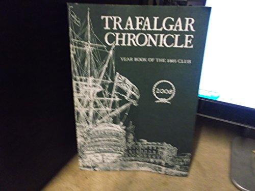 9781902392189: Trafalgar Chronicle 2008: Year Book of the 1805 Club