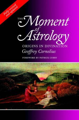 9781902405117: Moment of Astrology: Origins in Divination
