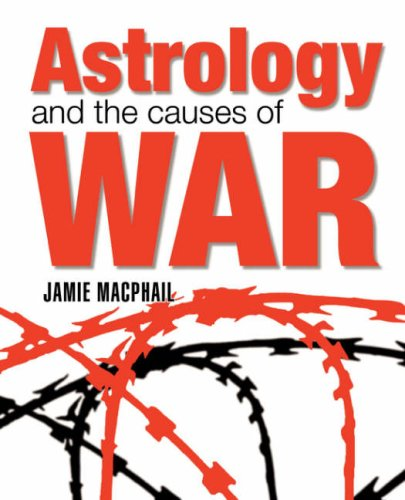 9781902405193: Astrology and the Causes of War