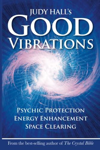 Judy Hall's Good Vibrations: Hall, Judy