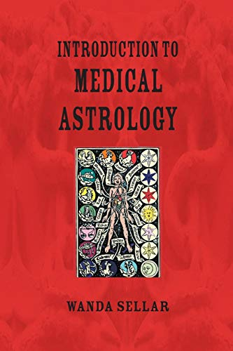 An Introduction to Medical Astrology: Wanda Sellar