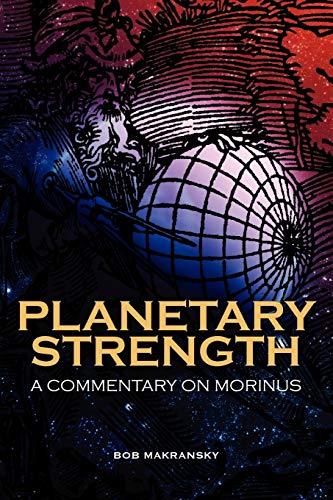 Planetary Strength: A Commentary on Morinus: Makransky, Bob