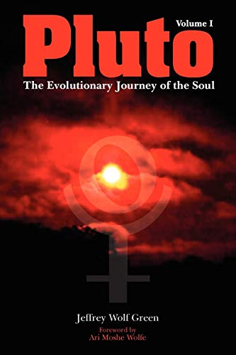 Pluto: The Evolutionary Journey of the Soul: Green, Jeffrey Wolf
