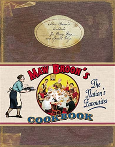 Maw Broon's Cookbook: The Nation's Favourites: Maw Broon