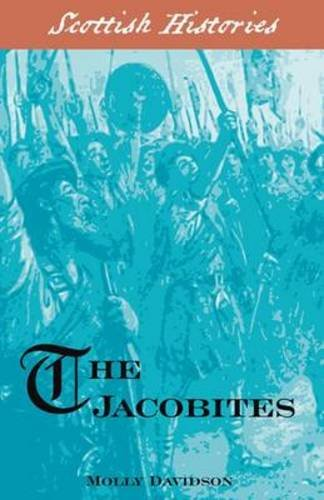 9781902407692: The Jacobites (Scottish Hsitories)