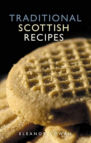 9781902407777: Traditional Scottish Recipes (Waverley Scottish Classics)