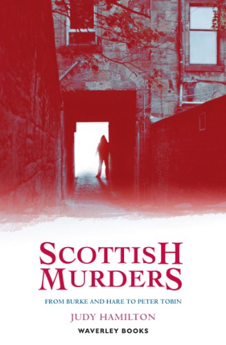 Scottish Murders (Waverley Scottish Classics): Judy Hamilton
