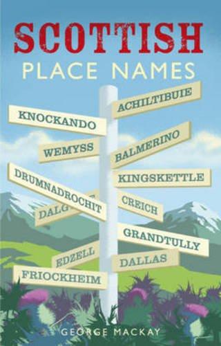 9781902407876: Scottish Place Names (Waverley Scottish Classics)