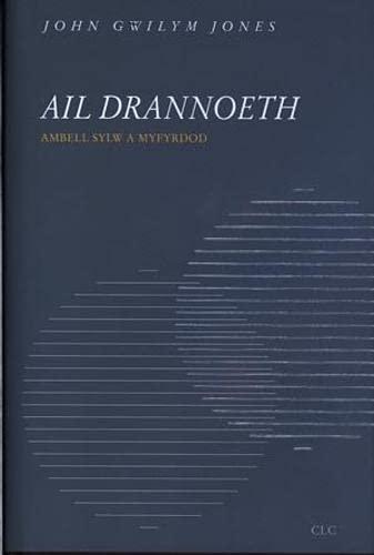 Ail Drannoeth: Ambell sylw a myfyrdod: Jones, John Gwilym