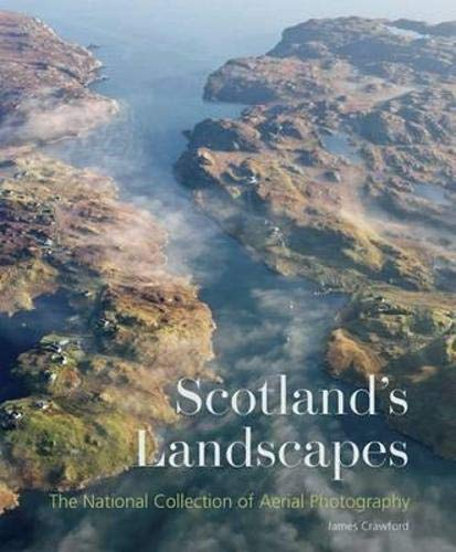 9781902419824: Scotland's Landscapes: The National Collection of Aerial Photography