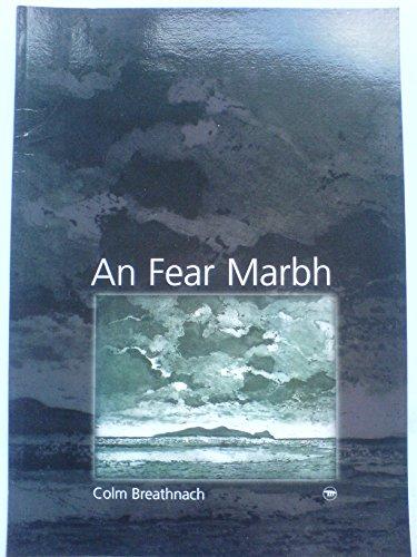 9781902420004: An Fear Marbh (English, Irish and Irish Edition)