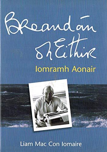Breandán Ó hEithir: Iomramh Aonair: Mac Con Iomaire, Liam