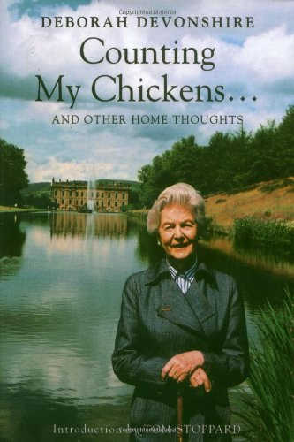Counting My Chickens: and Other Home Thoughts: Duchess of Devonshire