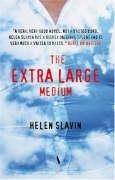 The Extra Large Medium: Slavin, Helen