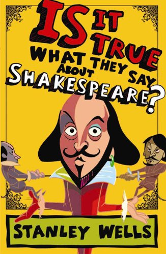 9781902421230: Is it True What They Say About Shakespeare?